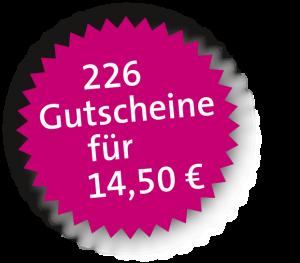 226 Gutscheine für 14,50 €