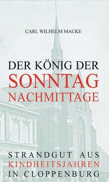 Carl Wilhelm Macke: Der König der Sonntagnachmittage. Grafik: Terwelp Verlag.